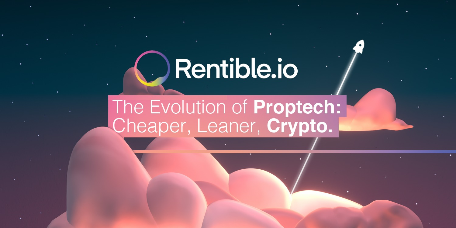 """Rentible.io: A First-Mover Platform Enabling Crypto-Payments between Tenants and Landlords Introduces Deposit Smart Contract to Tackle """"Let-and-Run"""" Schemes"""