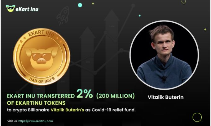 Ekart Inu transferred 200 million worth of tokens to Vitalik Buterin as Covid-19 relief fund